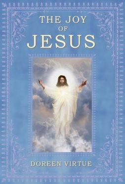 Doreen Virtue Joy of Jesus Book Review